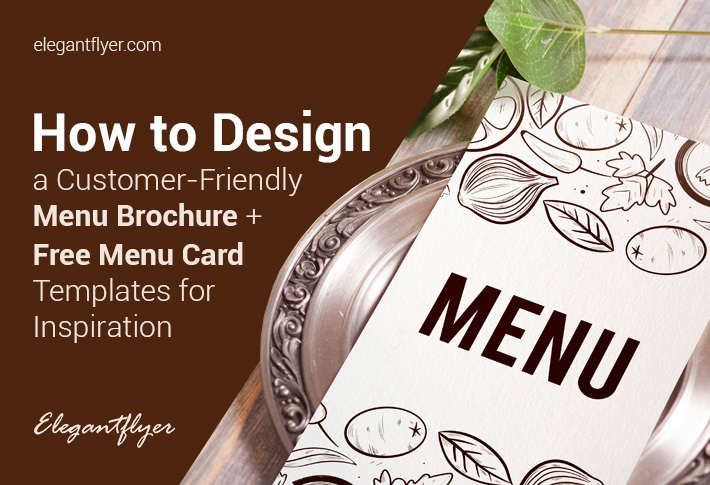 How to Design a Customer-Friendly Menu Brochure + Free Menu Card Templates for Inspiration