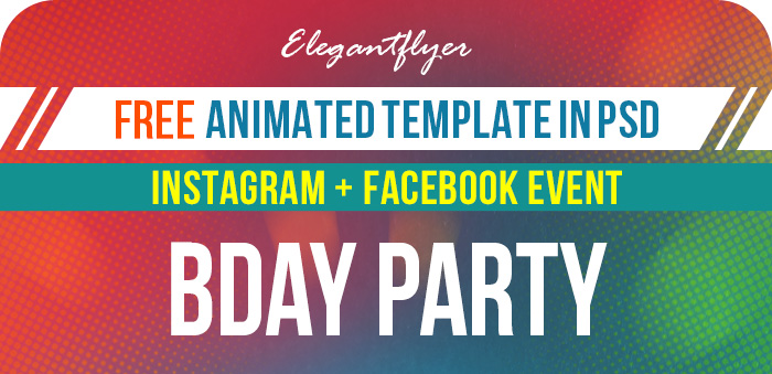Birthday Party – Free Animated Instagram + Facebook Flyer Template