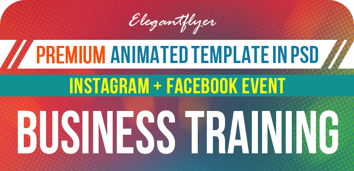The Best Business Training – Animated Instagram Stories + Instagram Post + Facebook Cover