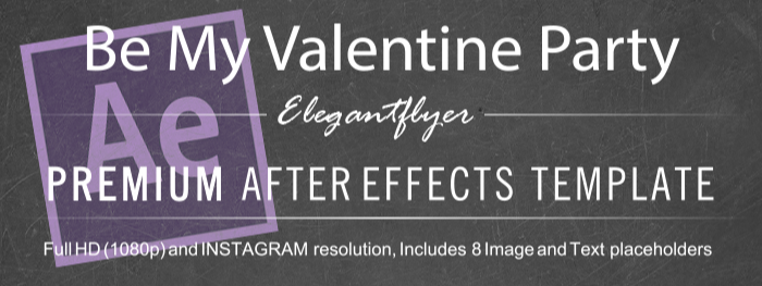 Be My Valentine Party After Effects Template