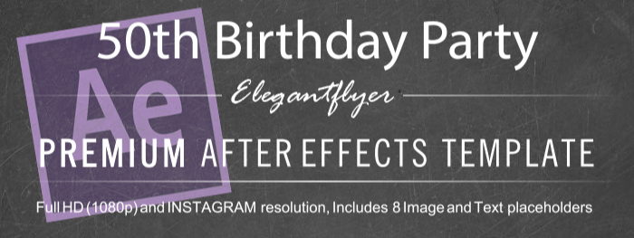 50th Birthday Party After Effects Template