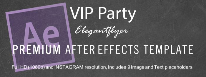 VIP Party After Effects Template