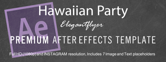 Hawaiian Party After Effects Template