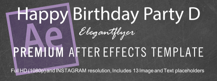Happy Birthday Party D After Effects Template