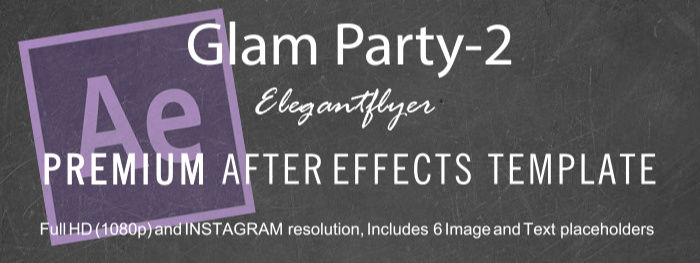 Glam Party-2 After Effects Template