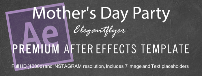 Mother's Day Party After Effects Template