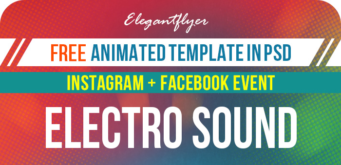 Electro Sound – Free Animated Instagram Stories + Instagram Post + Facebook Cover
