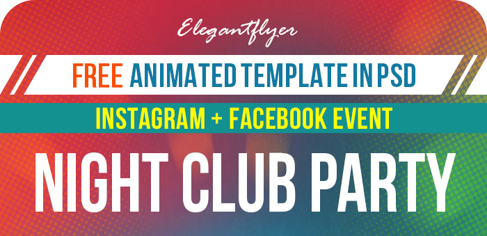 Night Club Party – Free Animated Instagram Stories + Instagram Post + Facebook Cover