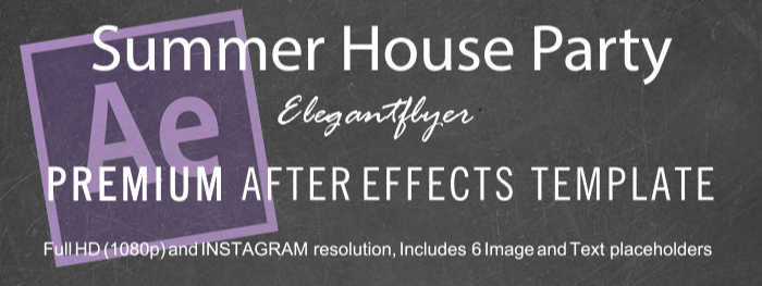 Summer House Party After Effects Template
