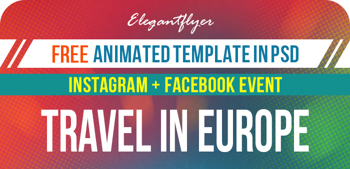 Travel in Europe – Free Animated Instagram Stories + Instagram Post + Facebook Cover