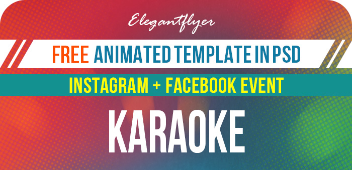 Karaoke – Free Animated Instagram Stories + Instagram Post + Facebook Cover