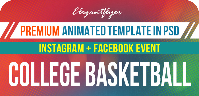 College Basketball – Animated Instagram Stories + Instagram Post + Facebook Cover