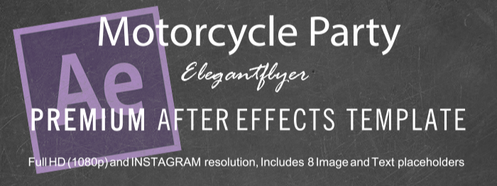 Motorcycle Party After Effects Template