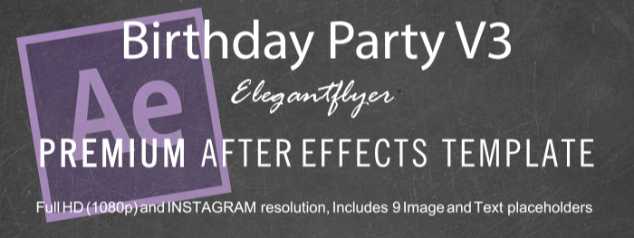 Birthday Party V3 After Effects Template
