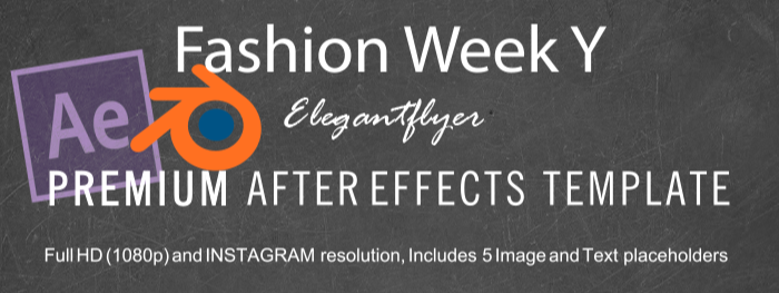 Fashion Week Y After Effects Template