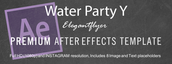 Water Party Y After Effects Template