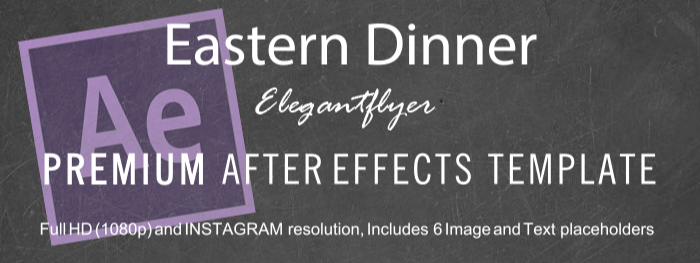 Eastern Dinner After Effects Template