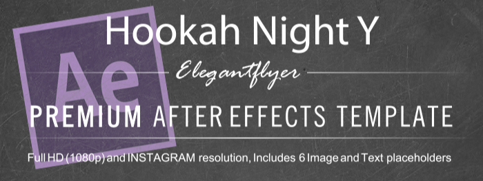 Hookah Night After Effects Template