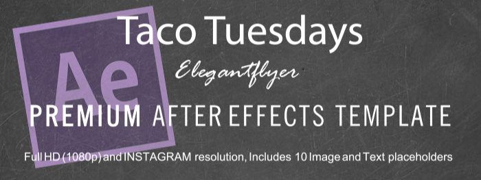 Taco Tuesdays After Effects Template